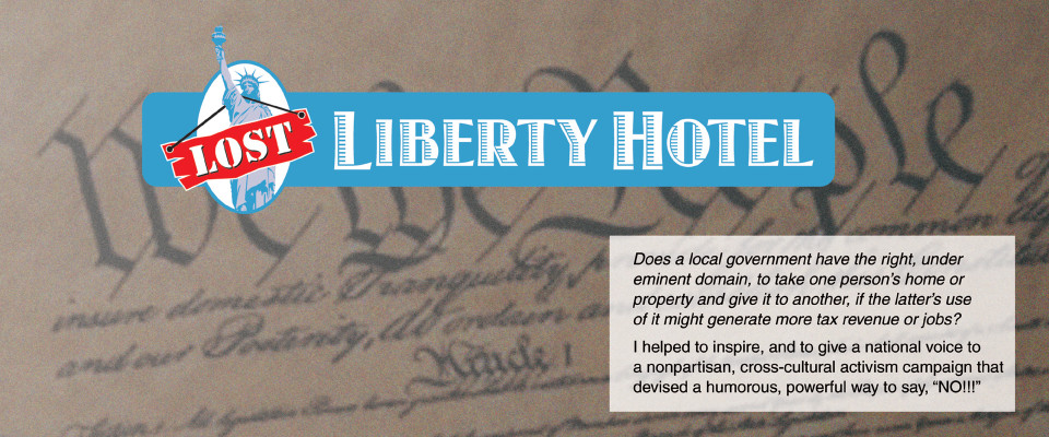 "The ""Lost Liberty Hotel"""